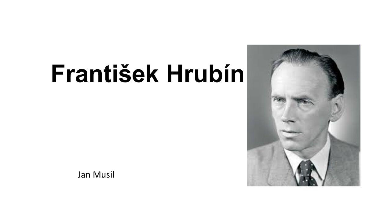 František Hrubín Jan Musil