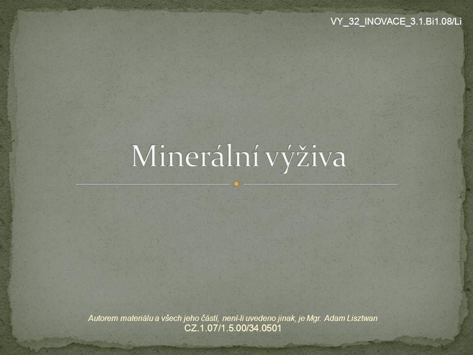 Minerální výživa VY_32_INOVACE_3.1.Bi1.08/Li