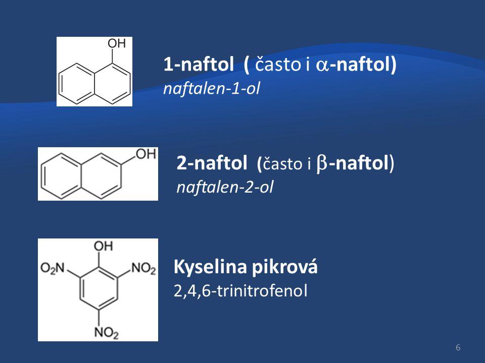 1-naftol ( často i a-naftol) naftalen-1-ol