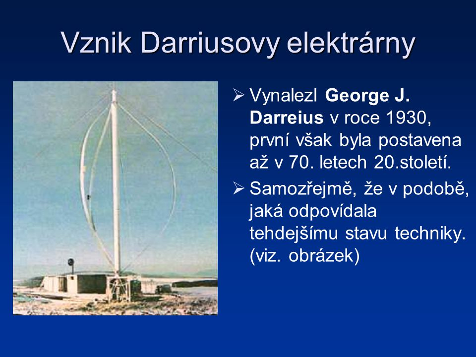 Vznik Darriusovy elektrárny