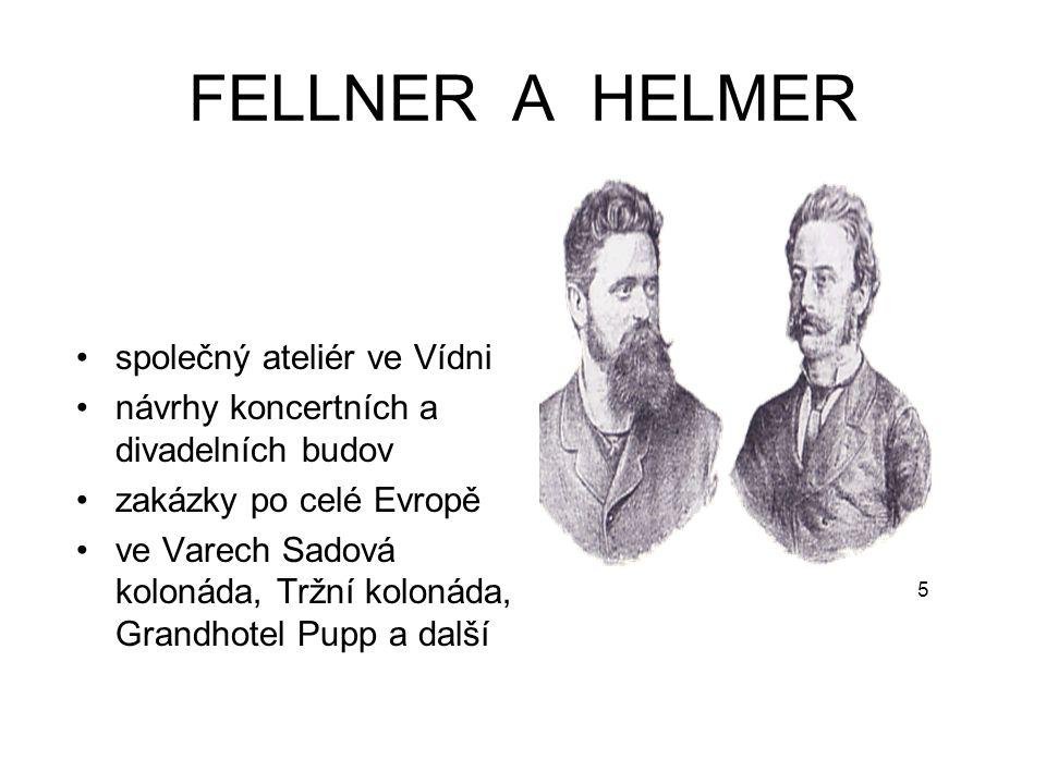 FELLNER A HELMER společný ateliér ve Vídni