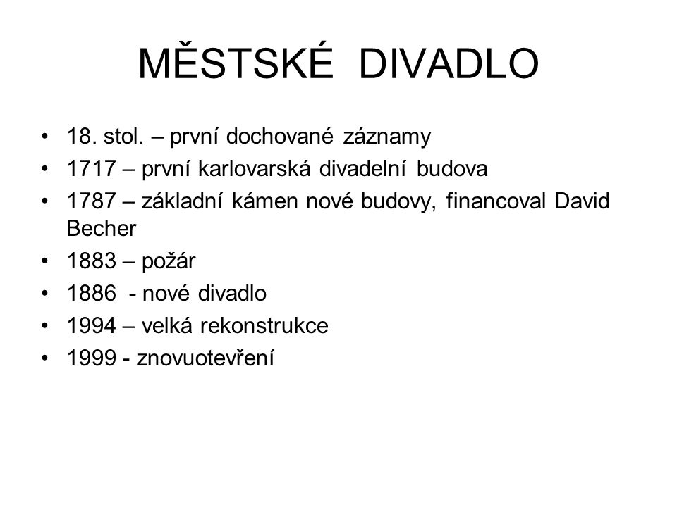 MĚSTSKÉ DIVADLO 18. stol. – první dochované záznamy