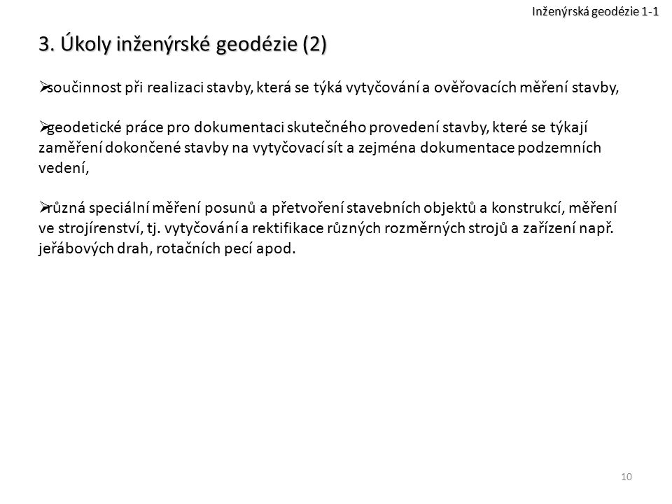 3. Úkoly inženýrské geodézie (2)
