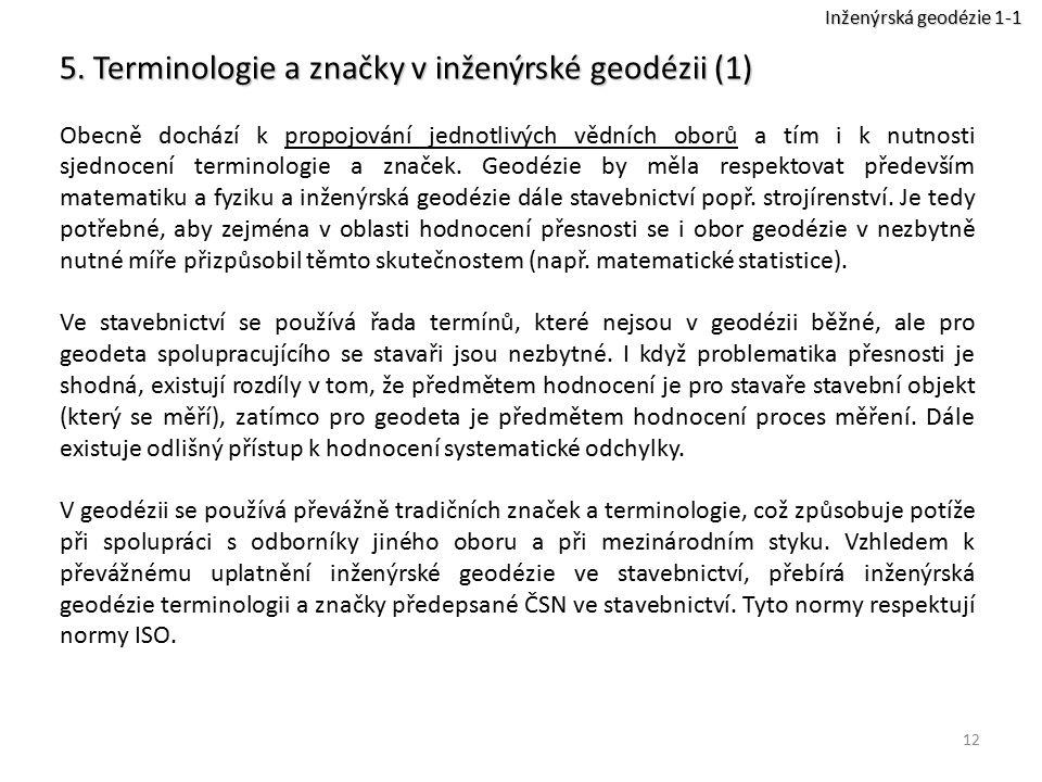 5. Terminologie a značky v inženýrské geodézii (1)