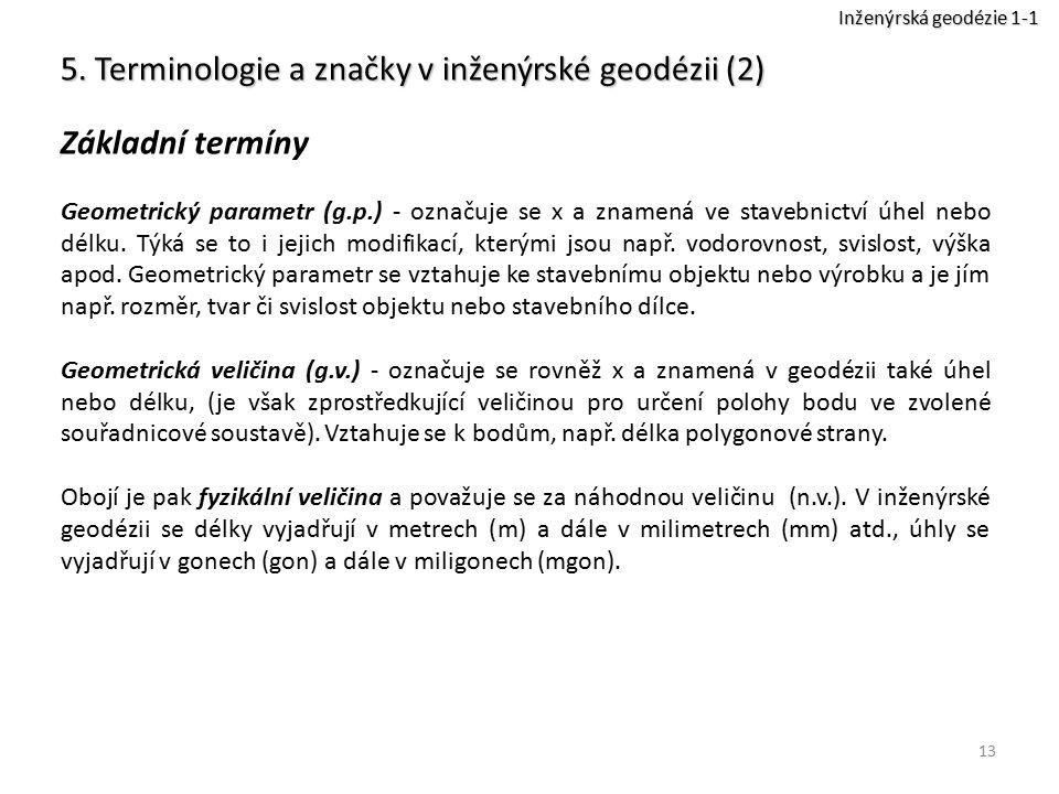 5. Terminologie a značky v inženýrské geodézii (2) Základní termíny