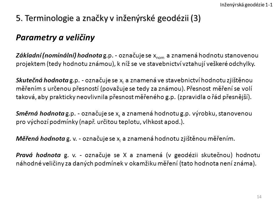 5. Terminologie a značky v inženýrské geodézii (3)