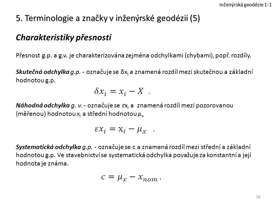 5. Terminologie a značky v inženýrské geodézii (5)