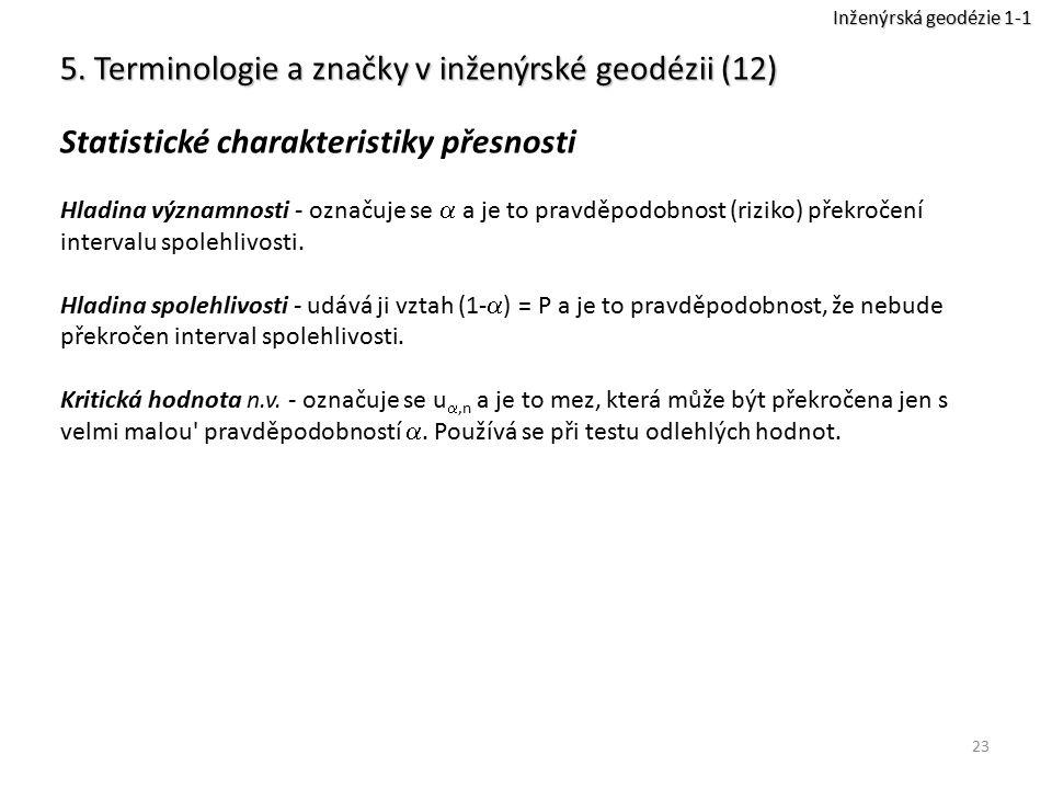 5. Terminologie a značky v inženýrské geodézii (12)