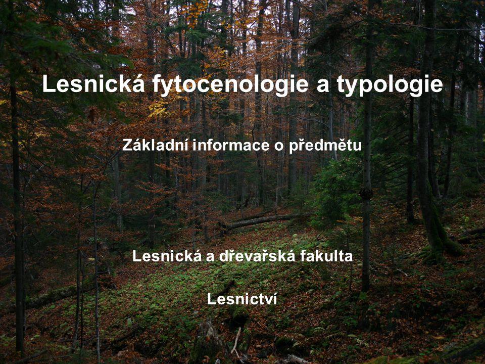 Lesnická fytocenologie a typologie