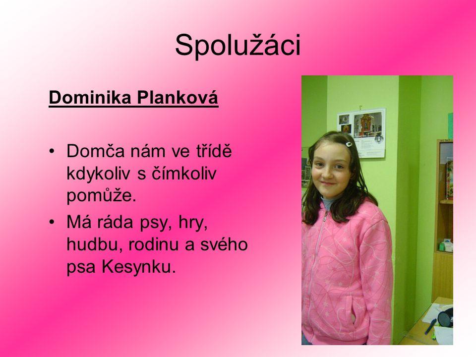 Spolužáci Dominika Planková