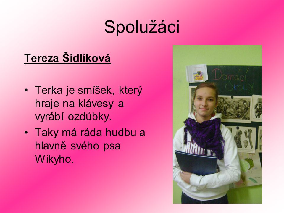 Spolužáci Tereza Šidlíková