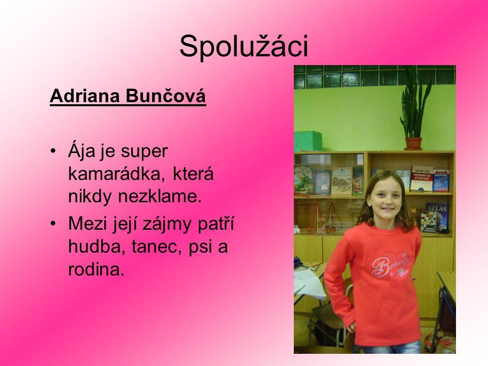 Spolužáci Adriana Bunčová