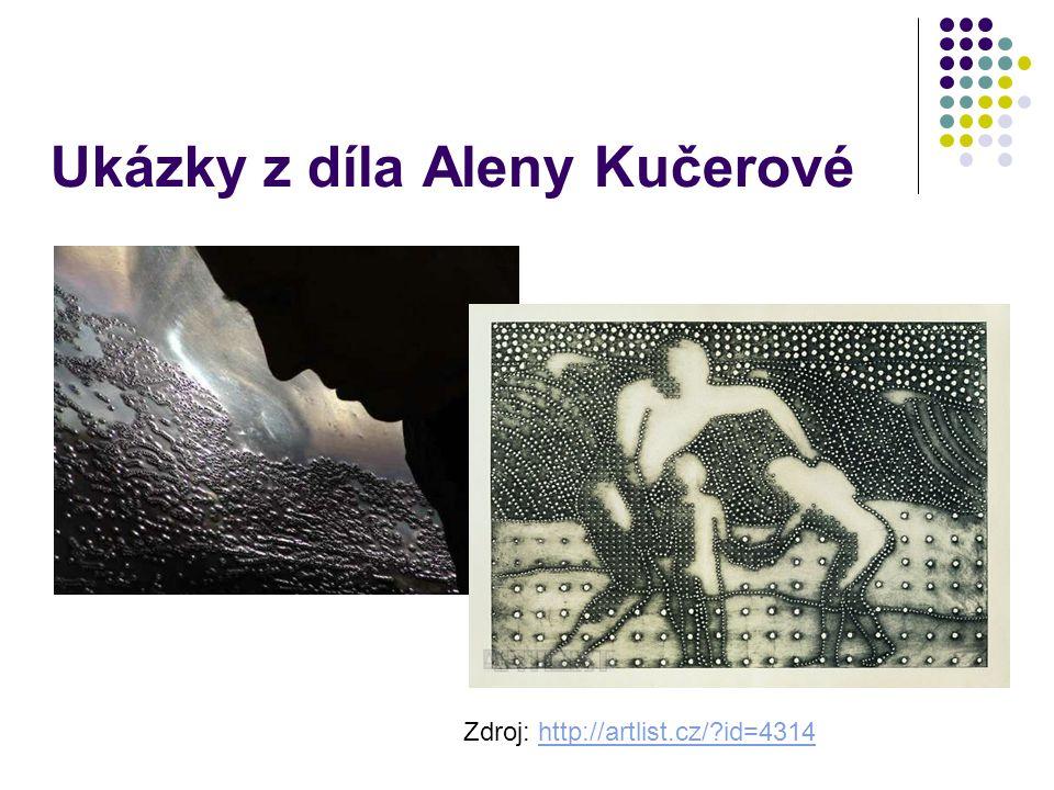 Ukázky z díla Aleny Kučerové