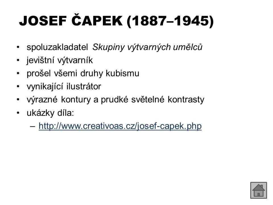 JOSEF ČAPEK (1887–1945) spoluzakladatel Skupiny výtvarných umělců