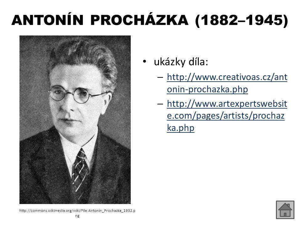 ANTONÍN PROCHÁZKA (1882–1945) ukázky díla: