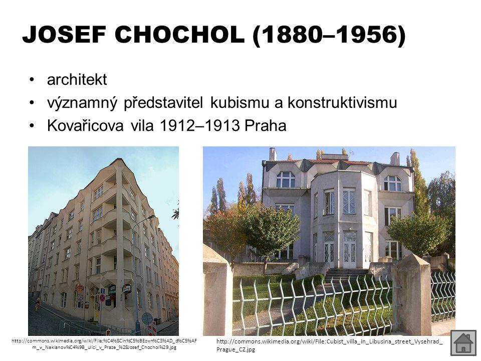 JOSEF CHOCHOL (1880–1956) architekt
