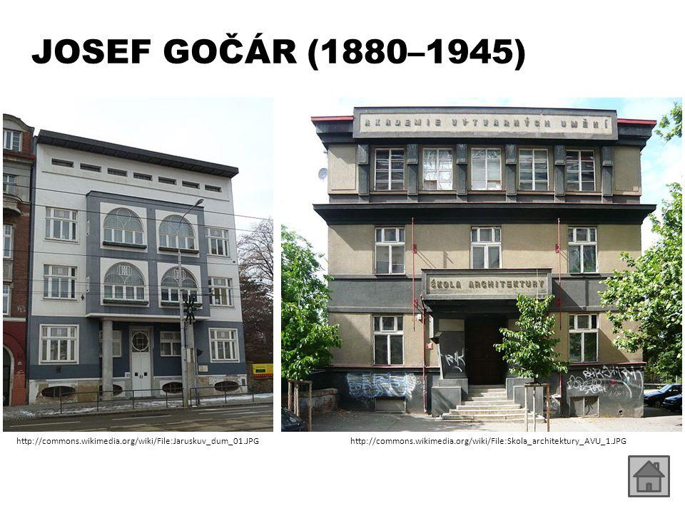 JOSEF GOČÁR (1880–1945) http://commons.wikimedia.org/wiki/File:Jaruskuv_dum_01.JPG.