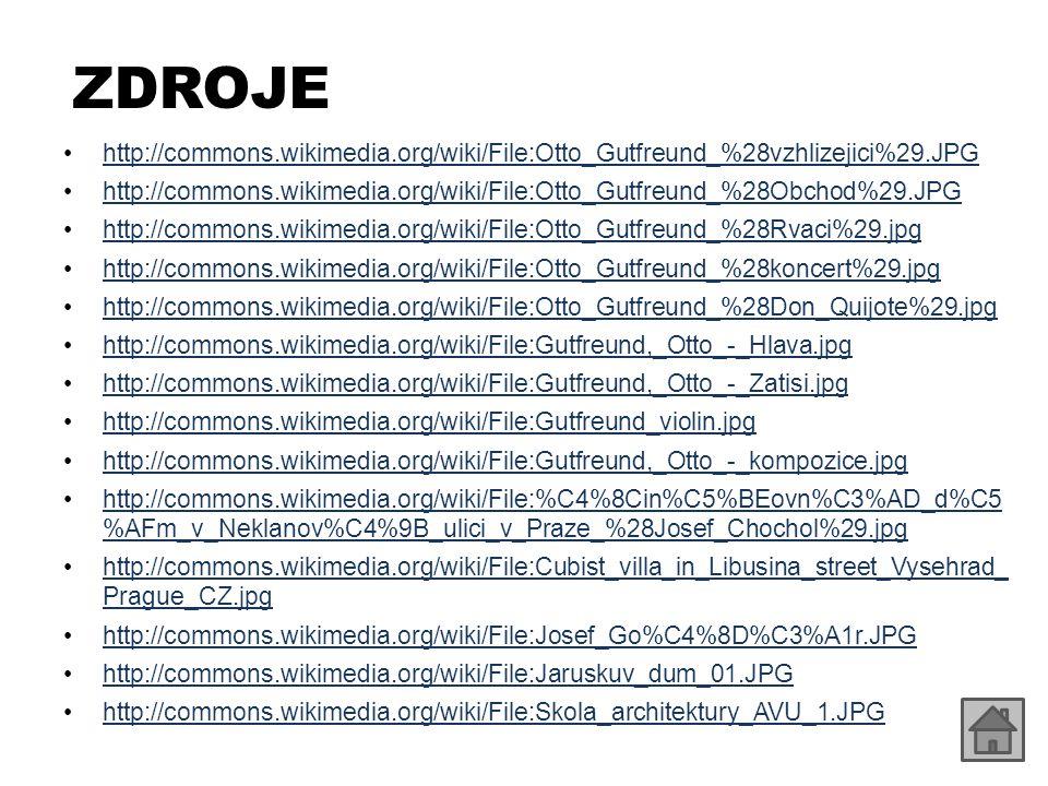 ZDROJE http://commons.wikimedia.org/wiki/File:Otto_Gutfreund_%28vzhlizejici%29.JPG.