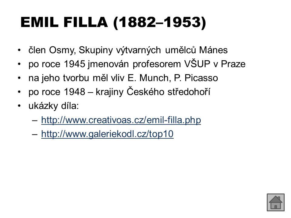 EMIL FILLA (1882–1953) člen Osmy, Skupiny výtvarných umělců Mánes