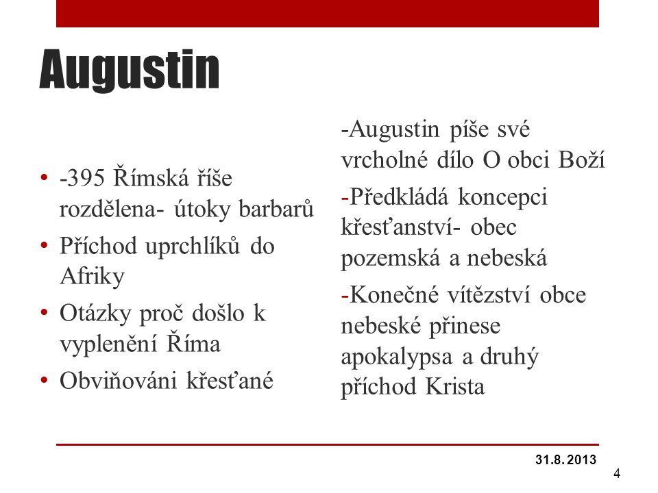 Augustin -Augustin píše své vrcholné dílo O obci Boží