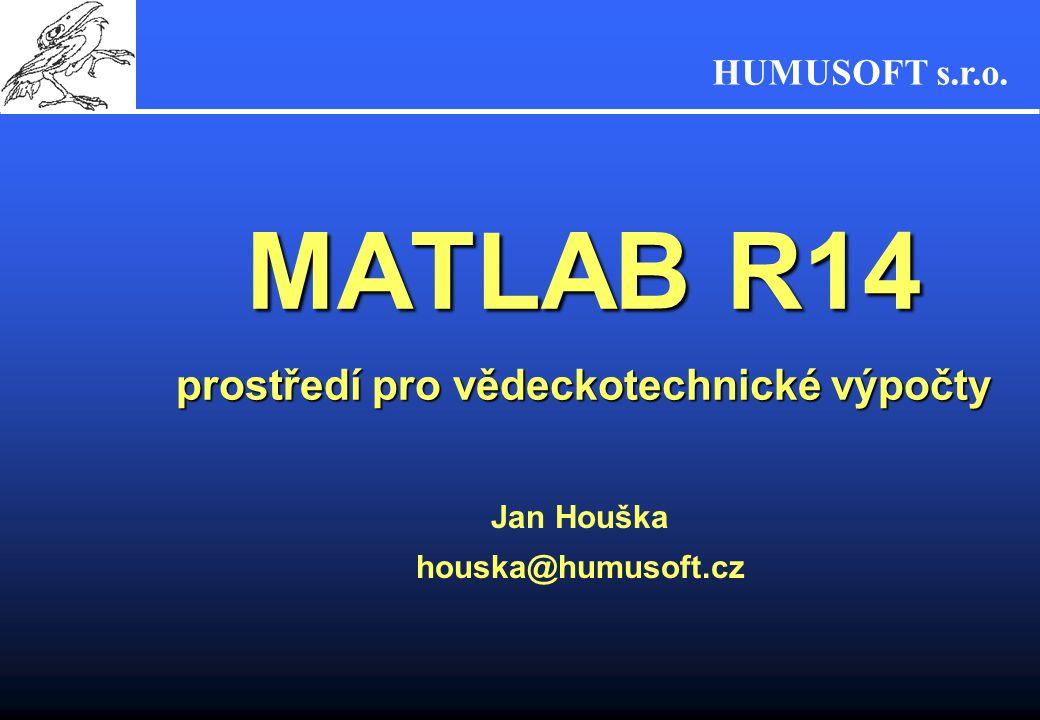 MATLAB R14 prostředí pro vědeckotechnické výpočty
