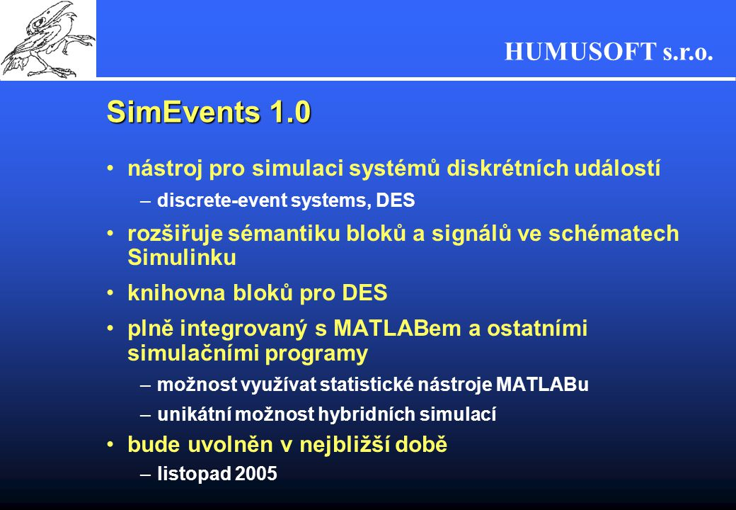 SimEvents 1.0 nástroj pro simulaci systémů diskrétních událostí