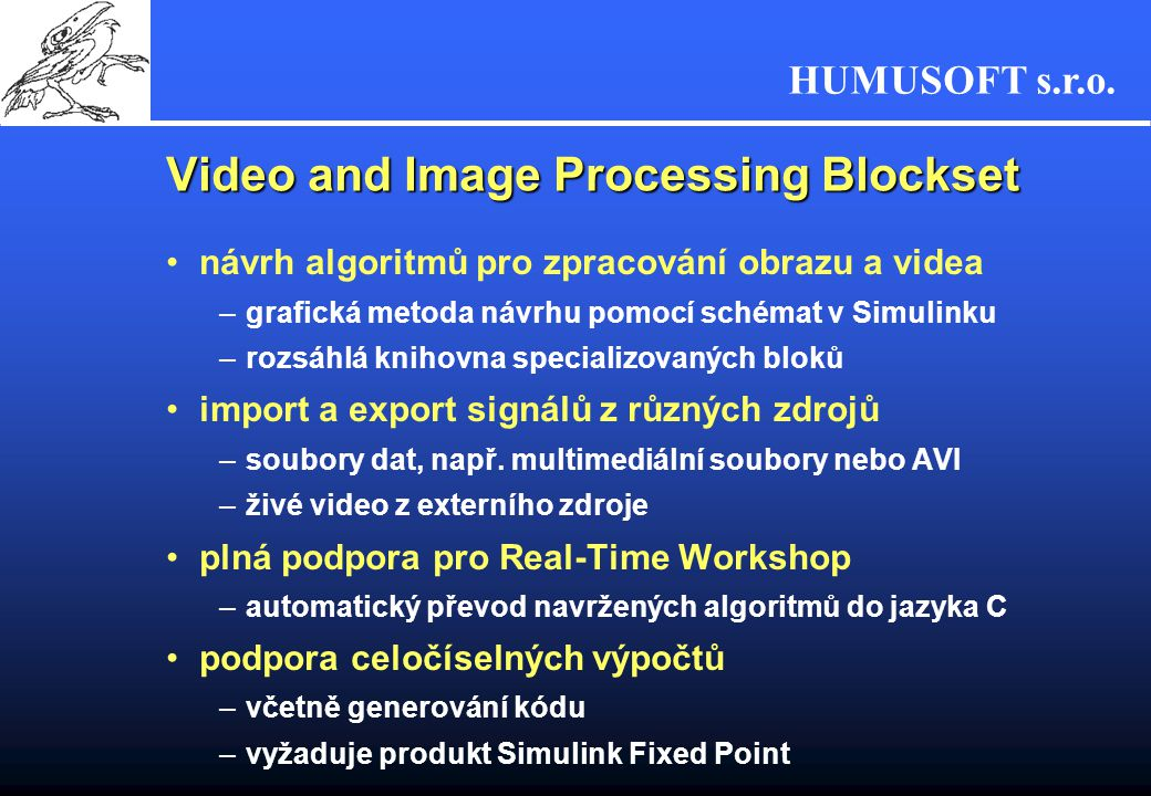 Video and Image Processing Blockset