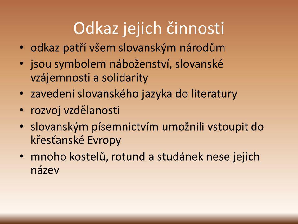 Odkaz jejich činnosti odkaz patří všem slovanským národům