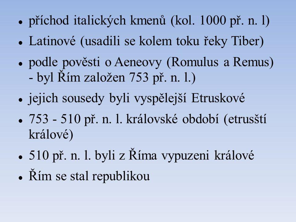 příchod italických kmenů (kol. 1000 př. n. l)