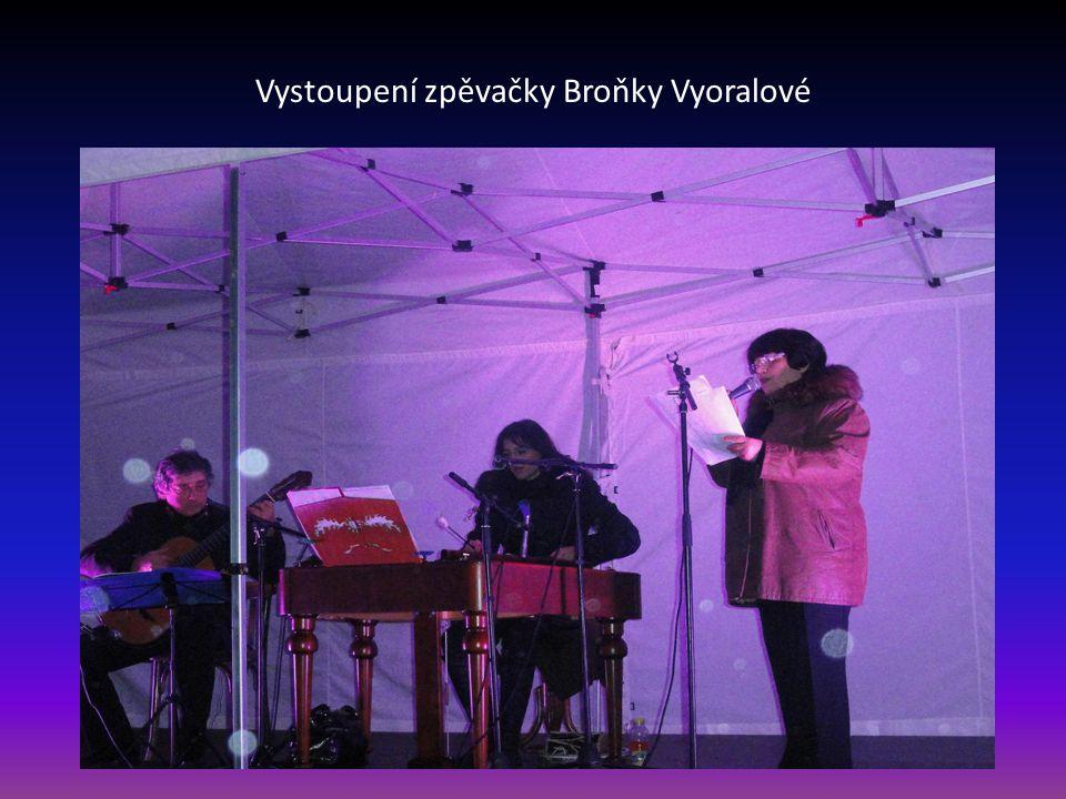 Vystoupení zpěvačky Broňky Vyoralové
