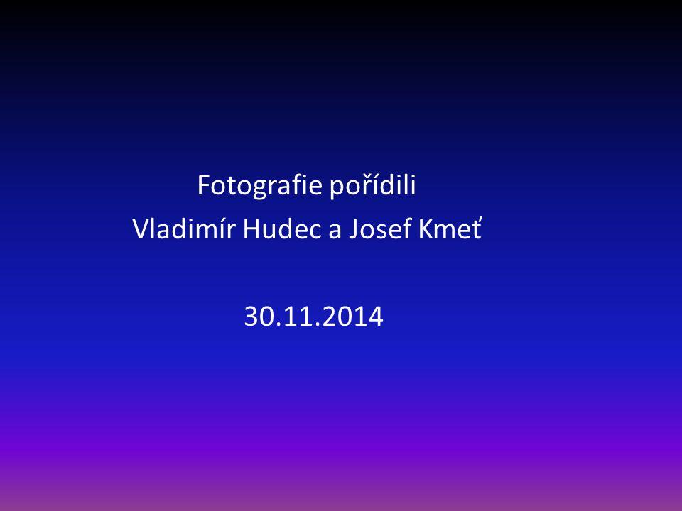 Vladimír Hudec a Josef Kmeť