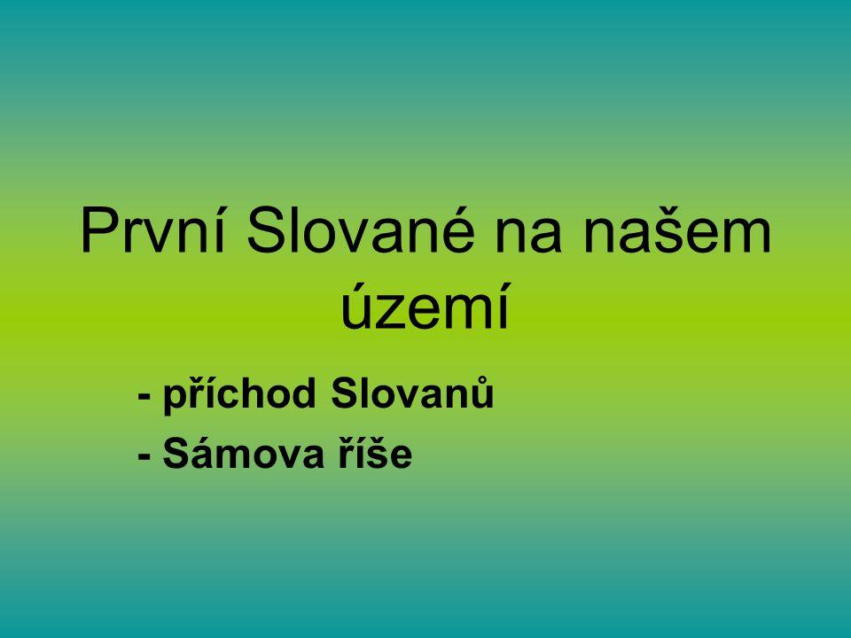 První Slované na našem území