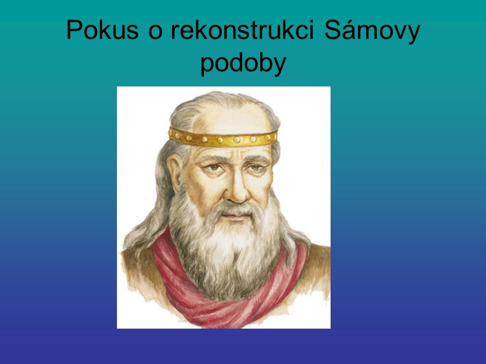 Pokus o rekonstrukci Sámovy podoby