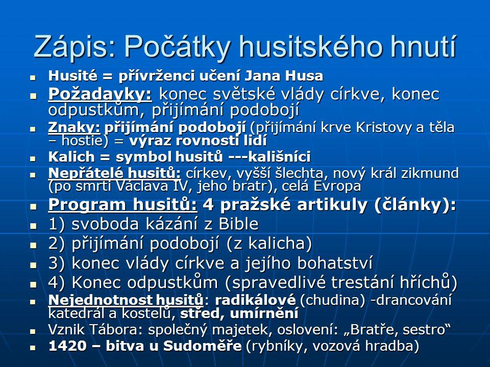 Zápis: Počátky husitského hnutí