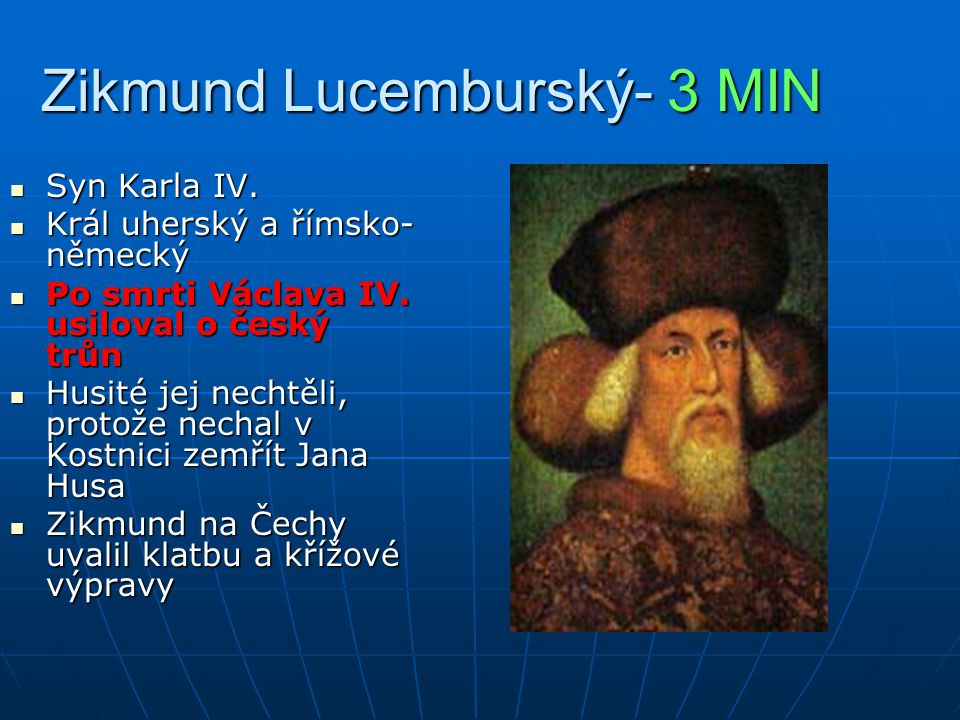 Zikmund Lucemburský- 3 MIN