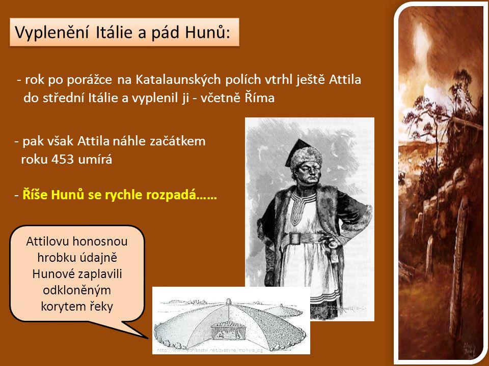Vyplenění Itálie a pád Hunů:
