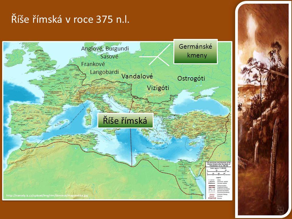 Říše římská v roce 375 n.l. Říše římská Germánské kmeny Vandalové