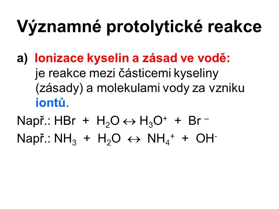 Významné protolytické reakce