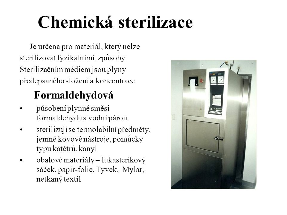 Chemická sterilizace Formaldehydová
