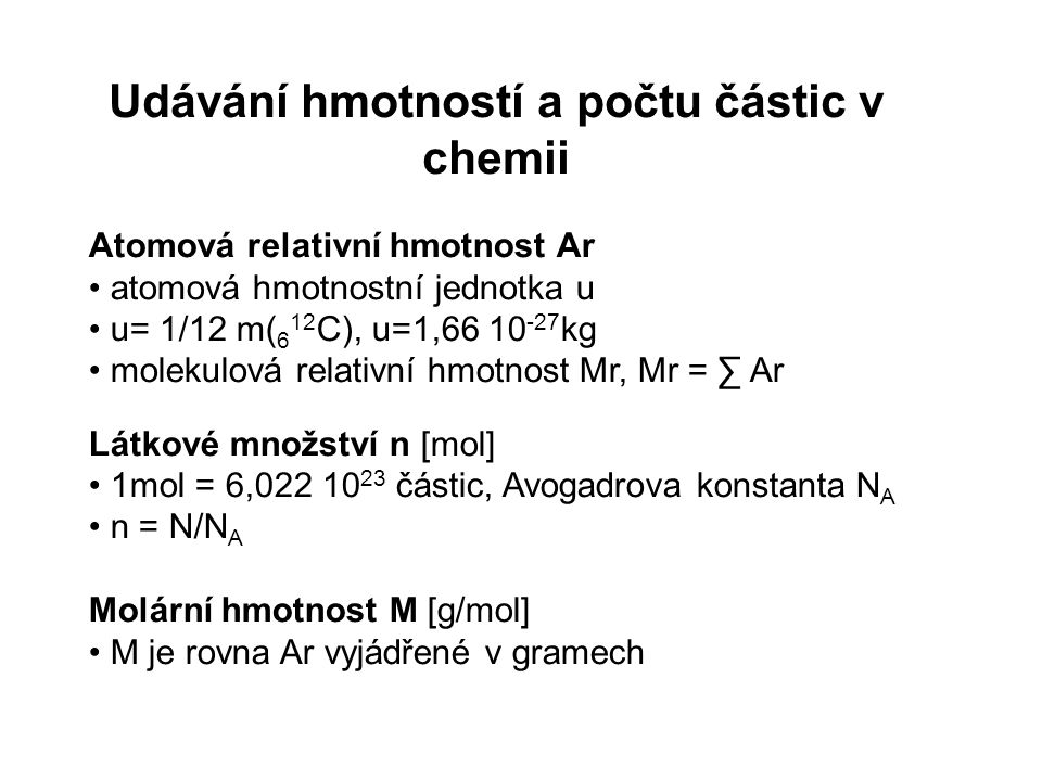 Udávání hmotností a počtu částic v chemii