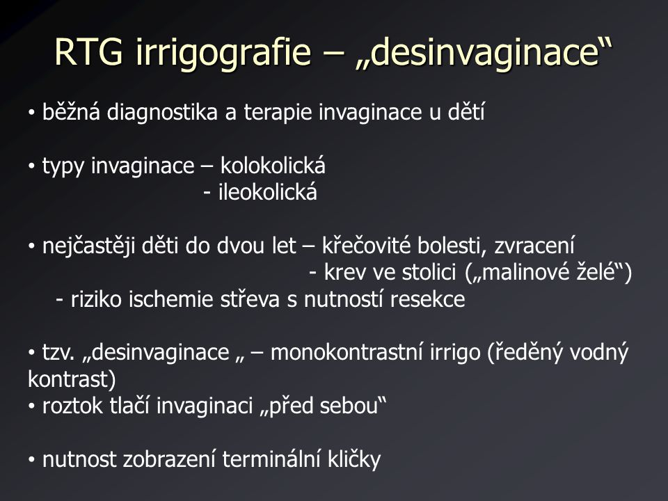 "RTG irrigografie – ""desinvaginace"
