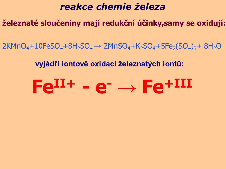 FeII+ - e- → Fe+III reakce chemie železa