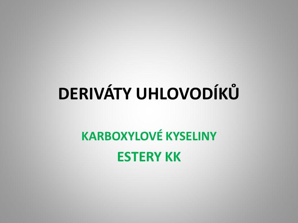 KARBOXYLOVÉ KYSELINY ESTERY KK
