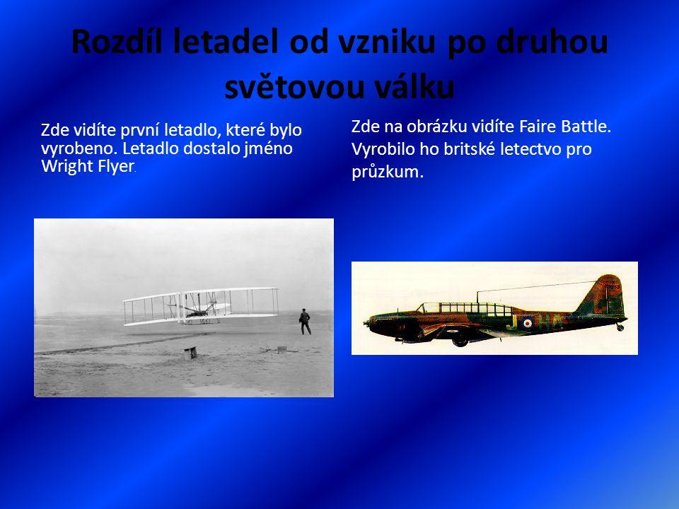 Rozdíl letadel od vzniku po druhou světovou válku