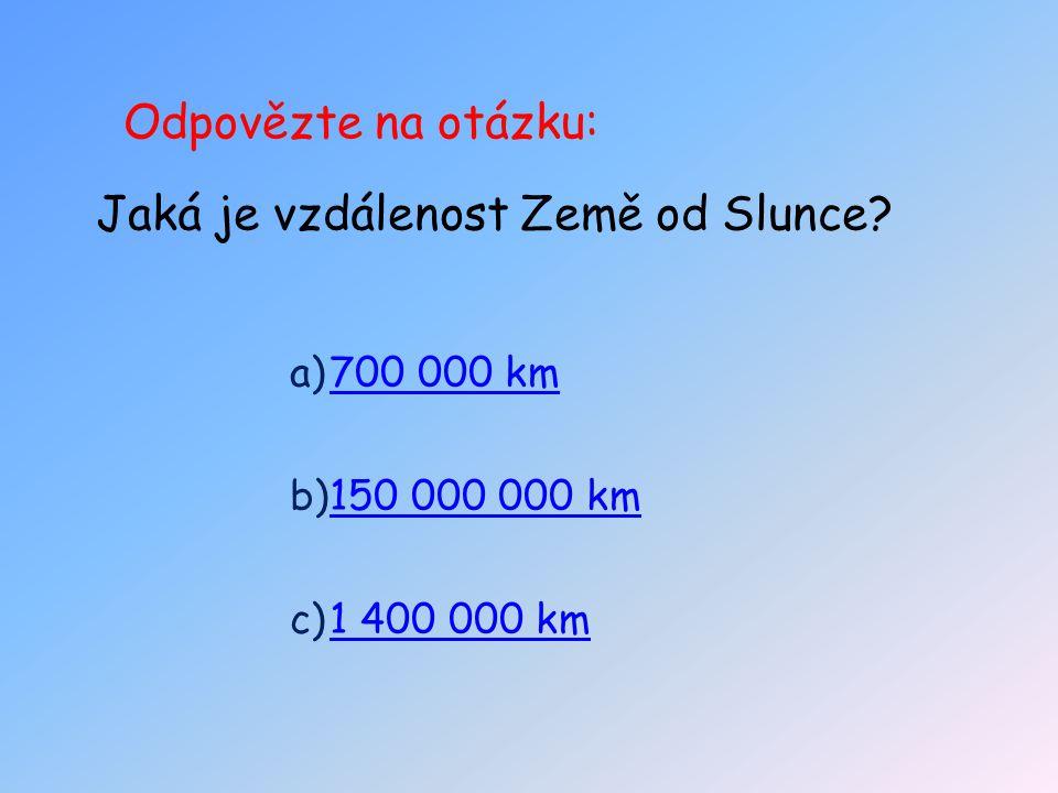 Jaká je vzdálenost Země od Slunce