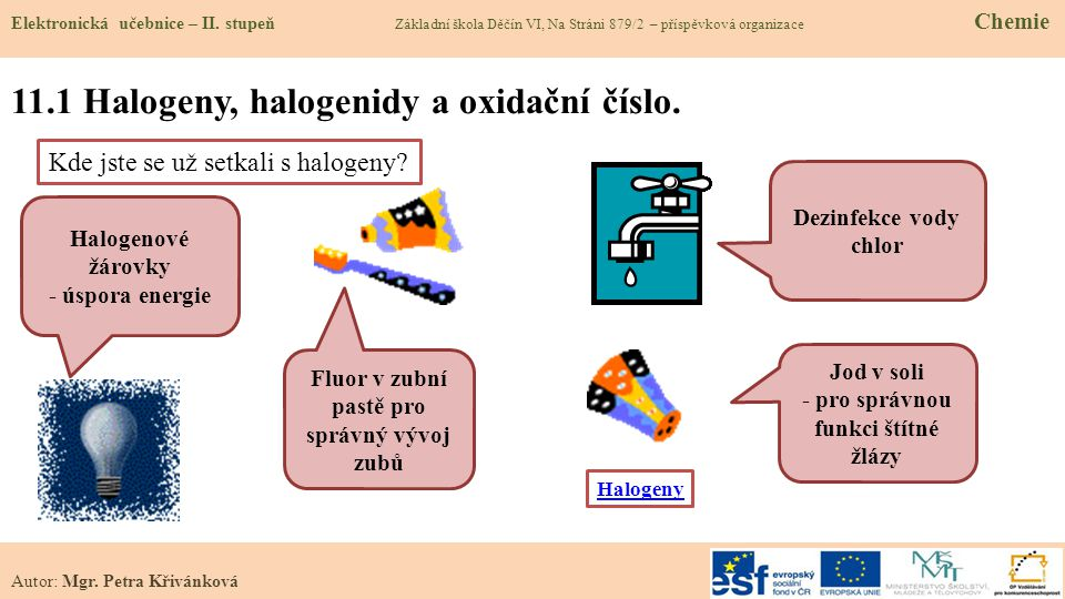 11.1 Halogeny, halogenidy a oxidační číslo.