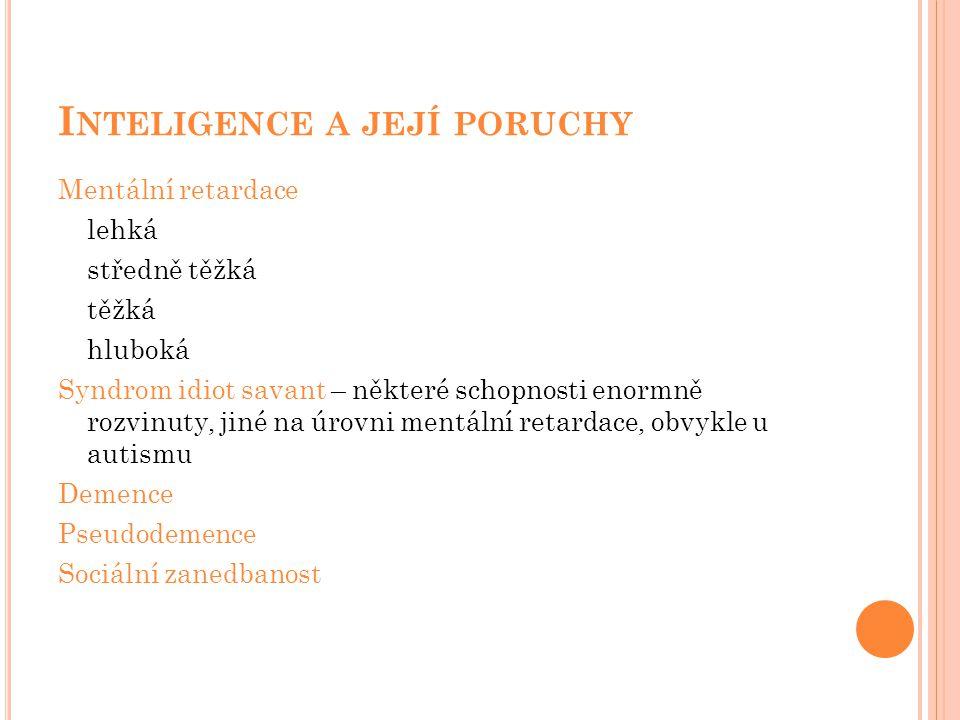 Inteligence a její poruchy