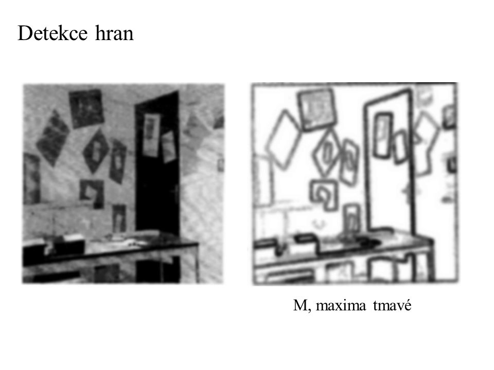 Detekce hran M, maxima tmavé