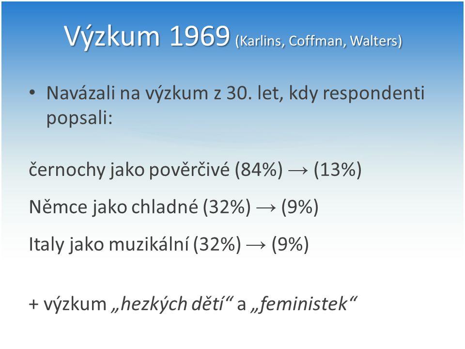 Výzkum 1969 (Karlins, Coffman, Walters)