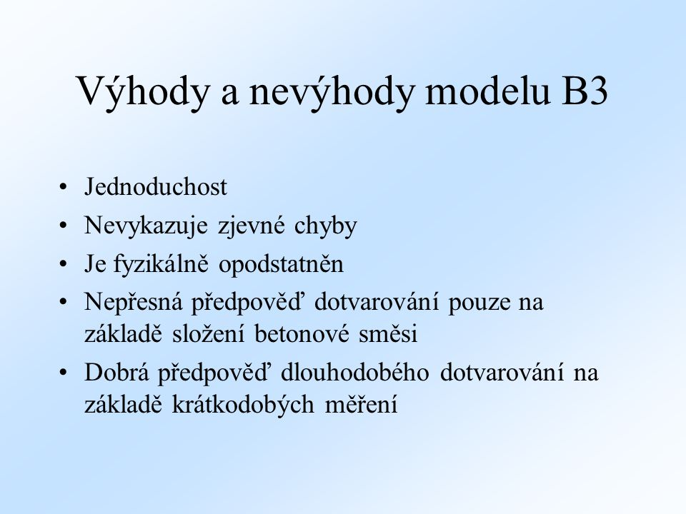 Výhody a nevýhody modelu B3